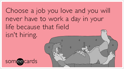 choose-a-job-you-love-funny-ecard-bVl.png